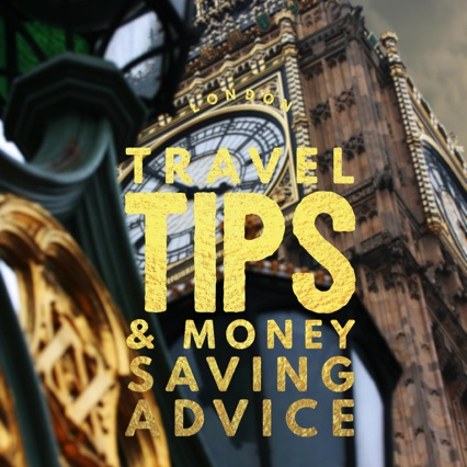 London Travel Tips Money Saving