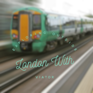 Exploring Outside London On A Day Trip With Viator London