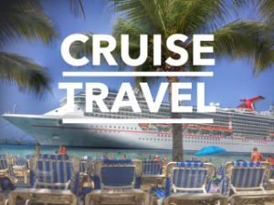 Cruise Travel: What You Should Know