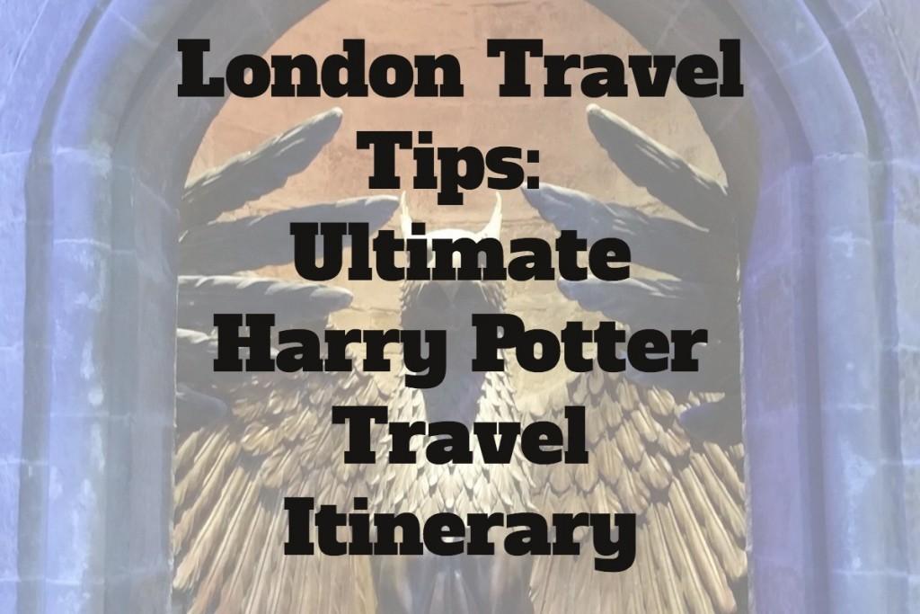 LondonTravelTipsHarryPotterItinerary