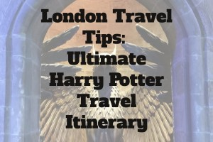 London Travel Tips: Your Own Harry Pott-tour Travel Itinerary