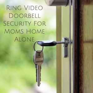 Ring Video Doorbell Security For Moms Home Alone