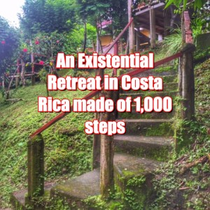 An Existential Retreat In Costa Rica Made of 1,000 Steps