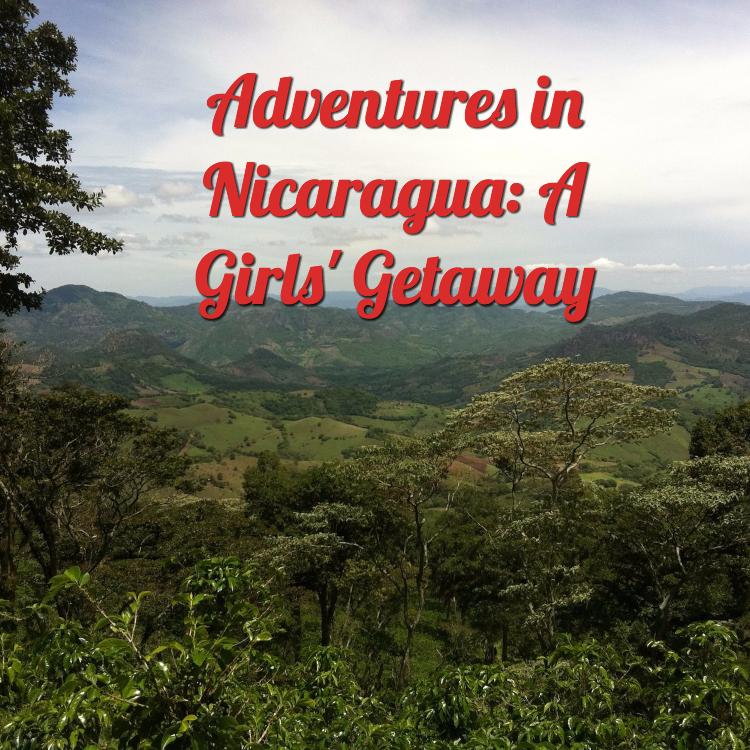 Girls adventure in nicaragua
