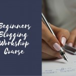 Beginner's Blogging Workshop Course
